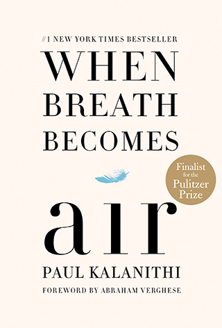 Cover of When Breath Becomes Air, by Paul Kalanithi